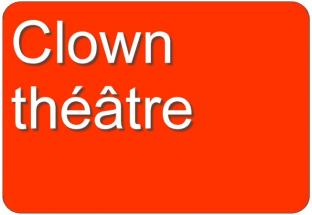 Clown theatre