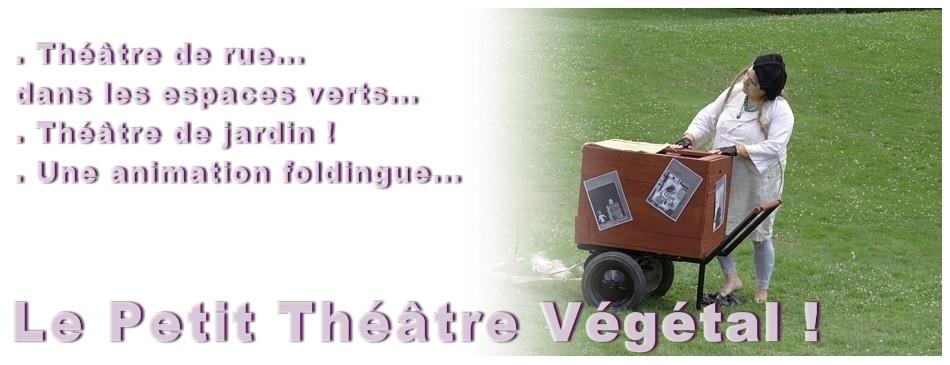 Infos theatre vegetal