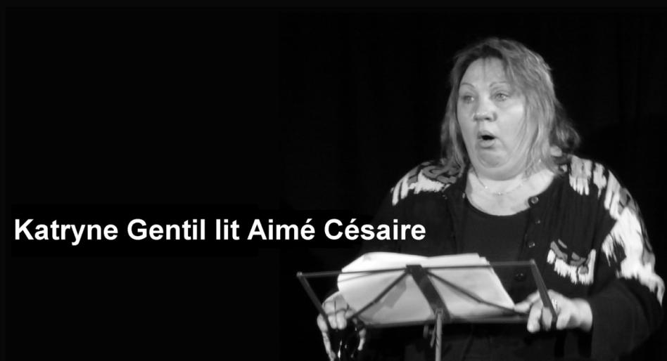 Lecture theatralisee katryne gentil cie catimimi aime cesaire